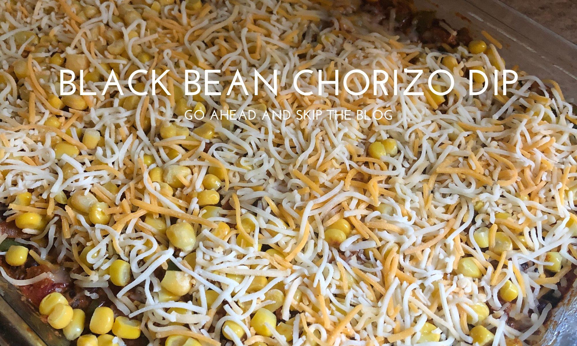black bean chorizo dip